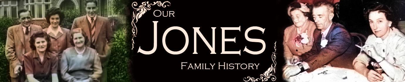 Our Jones Family History